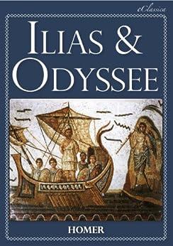 Ilias & Odyssee (Vollständige deutsche Ausgabe, speziell für elektronische Lesegeräte) von [Homer]