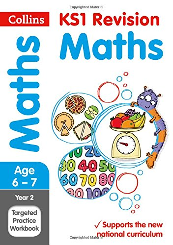 Year 2 Maths Targeted Practice Workbook (Collins KS1 Revision and Practice - New Curriculum)