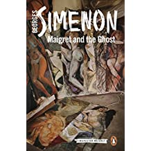 Maigret and the Ghost: Inspector Maigret #62