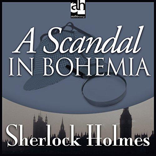 A Scandal in Bohemia  Audiolibri