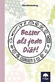 Besser als jede Diät!: Esspausen & Co