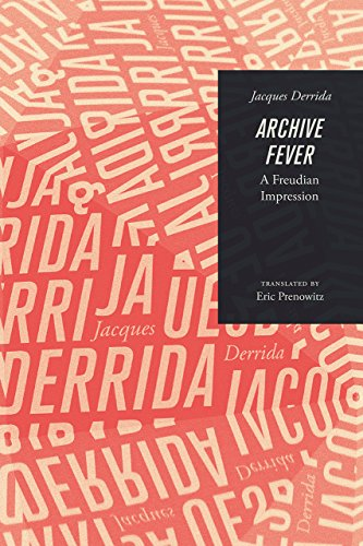 Archive Fever: A Freudian Impression (Religion and Postmodernism) por Deceased Jacques (Ecole Pratique des Hautes-Etudes en Sciences Sociales in Paris) Derrida