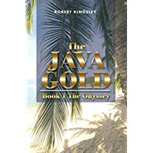 The Java Gold: Book 1 The Odyssey