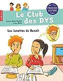 """Afficher """"Le club des DYS Les lunettes de Benoît"""""""