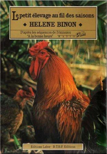 Le petit élevage au fil des saisons par Binon