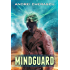 Mindguard (The Mind Malignancy Book 1)