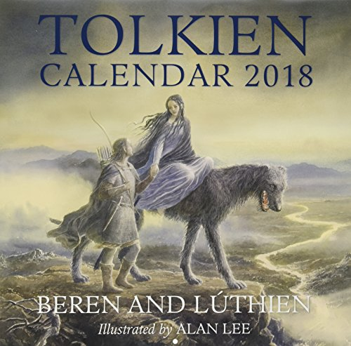 Tolkien 2018 Calendar: Beren and Luthien