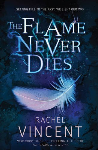 The Flame Never Dies: Book 2 Cover Image