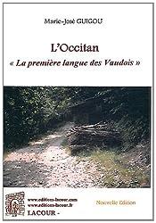 L'Occitan : La première langue des Vaudois