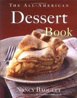The All-American Dessert Book (English Edition) de [Baggett, Nancy]