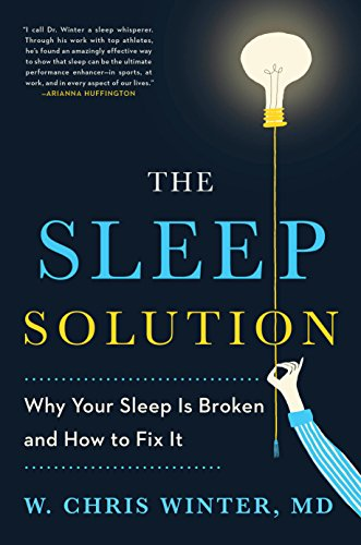 The Sleep Solution: Why Your Sleep is Broken and How to Fix It (English