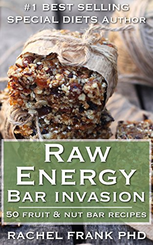 Raw energy bar invasion 50 fruit and nut bar recipes delicious raw energy bar invasion 50 fruit and nut bar recipes delicious vegan cookbook book forumfinder Gallery