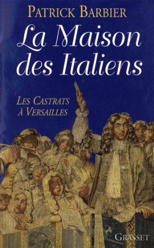 La maison des italiens (essai français) par Patrick Barbier