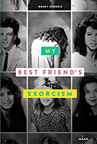 My best friend's exorcism par Hendrix