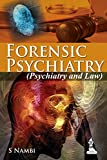 Forensic Psychiatry (Psychiatry And Law): Indian Perspective