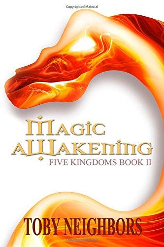 Download Epub eBooks Free Magic Awakening: The Five Kingdoms Book 2: Volume 2 CHM
