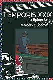 Temporis XXIX: O Epicentro