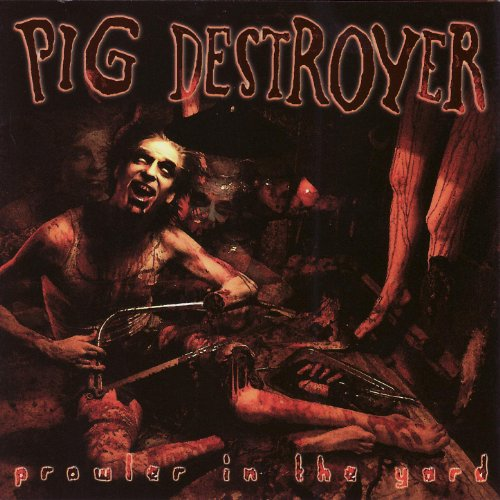 Prowler In the Yard [Explicit]