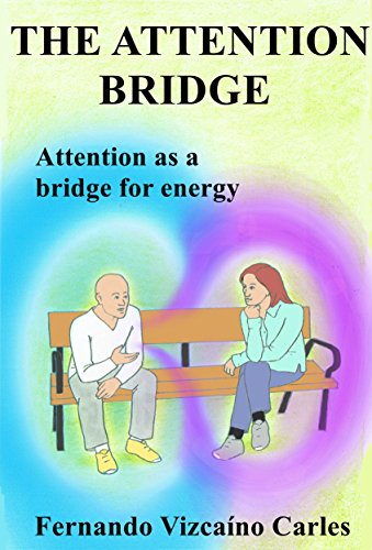 the-attention-bridge-attention-as-a-bridge-for-energy-english-edition