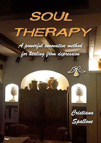 Soul Therapy: A powerful innovative method for healing from depression (English Edition)