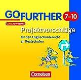 Go Further - Projektvorschläge: Zu Go Ahead, 7.-10. Schuljahr. CD-Extra. CD-ROM und CD auf einem Datenträger