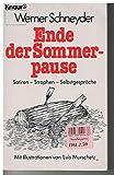 Ende der Sommerpause : Satiren - Strophen - Selbstgespräche.