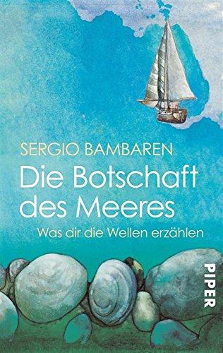 Buchseite und Rezensionen zu 'Die Botschaft des Meeres: Was dir die Wellen erzählen' von Sergio Bambaren