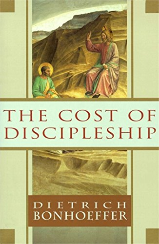 PDF Download The Cost Of Discipleship Online By Dietrich Bonhoeffer