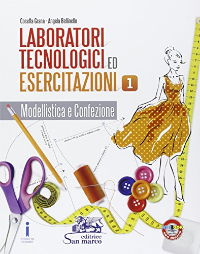Laboratorio tecnologici ed esercitazioni. Per gli Ist. professionali: 1