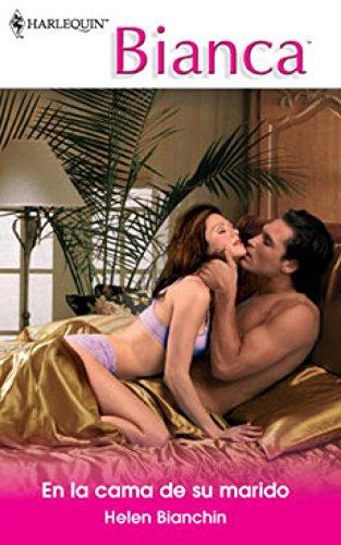 En la cama de su marido Bianca