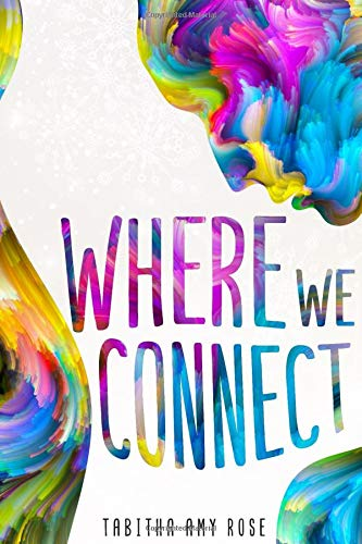Where We Connect Tabitha Rose