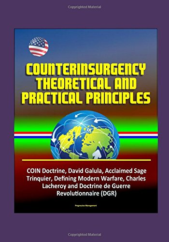 counterinsurgency-theoretical-and-practical-principles-coin-doctrine-david-galula-acclaimed-sage-tri