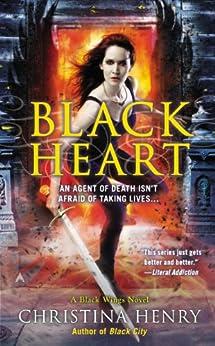 Black Heart (A Black Wings Novel Book 6) by [Henry, Christina]
