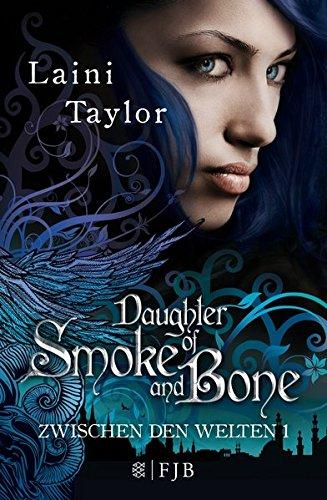 Buchseite und Rezensionen zu 'Daughter of Smoke and Bone: Zwischen den Welten' von Laini Taylor