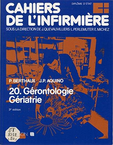 Cahiers de l'infirmière (20): Gérontologie, gériatrie
