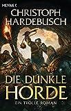 Die dunkle Horde (Die Troll-Saga, Band 5)