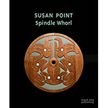 Susan Point: Spindle Whorl