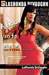 A Hood Chick's Story pt. 3: The Final Chapter (Hood Chick's Series)