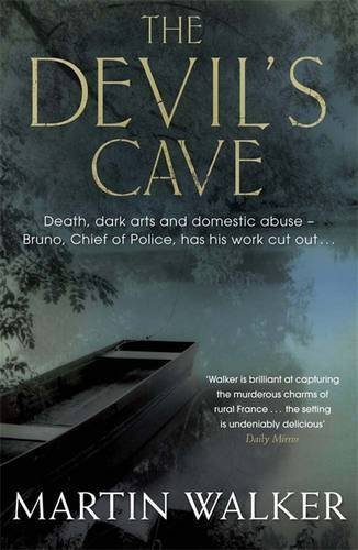 The Devil's Cave: Bruno, Chief of Police 5 (Bruno Courreges 5) by Martin Walker (2012-08-02)