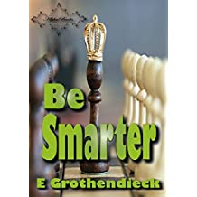 Be Smarter: Develops skills of spatial perception, logical and lateral thinking, as well as logical mathematical thinking. (English Edition)
