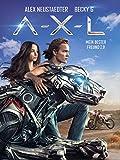 A-X-L – Mein bester Freund 2.0 (2018)