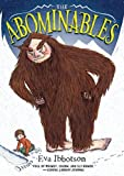 The Abominables: Written by Eva Ibbotson, 2014 Edition, Publisher: Amulet Books [Paperback]
