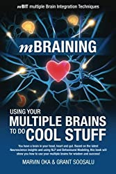 mBraining: Using your multiple brains to do cool stuff by Grant Soosalu (2012-04-25)