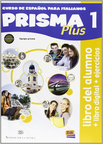 Prisma plus. Libro del alumno-Ejercicios. Con cuaderno actividades. Per le Scuole superiori. Con CD-ROM. Con e-book. Con espansione online: 1