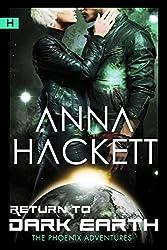 Return to Dark Earth: Science Fiction Romance (Phoenix Adventures Book 7) (English Edition)