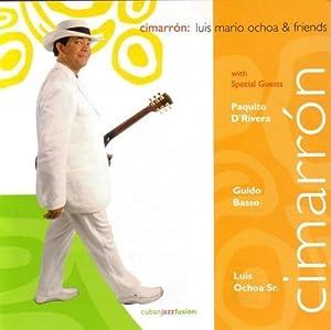 Luis Mario Ochoa & Cimarrón