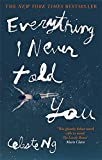 Everything I Never Told You von Celeste Ng