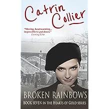 Broken Rainbows (The Hearts of Gold Book 7)