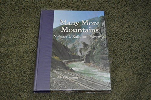 many-more-mountains-rails-into-silverton-by-allen-nossaman-1998-05-03