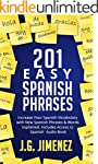 Spanish: 201 Easy Spanish Phrases: In...